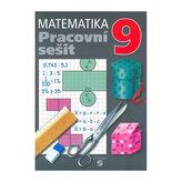 Matematika 9 - pracovní sešit pro praktické ZŠ