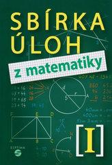 Sbírka úloh z matematiky I