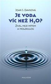 Je voda víc než H2O?
