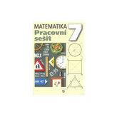 Matematika 7 - pracovní sešit pro praktické ZŠ
