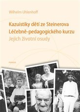 Kazuistiky dětí ze Steinerova Léčebně-pedagogického kurzu