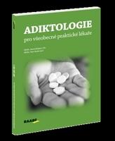 Adiktologie pro všeobecné praktické lékaře