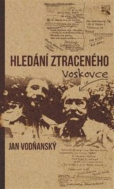 Hledání ztraceného Voskovce