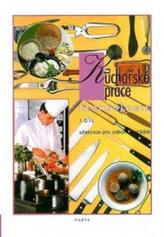 Kuchařské práce – technologie 1. díl (pro 1. ročník) - učebnice pro odborná učiliště