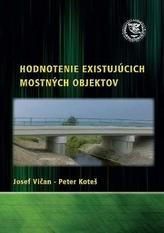 Hodnotenie existujúcich mostných objektov