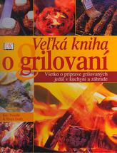 Veľká kniha o grilování