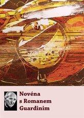 Novéna s Romanem Guardinim
