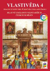 Vlastivěda 4 - Hlavní události nejstarších českých dějin (barevný pracovní sešit)