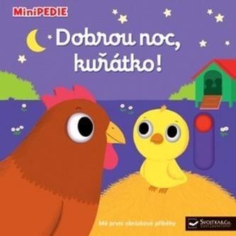 Dobrou noc, kuřátko!