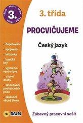 Procvičujeme - 3. třída Český jazyk
