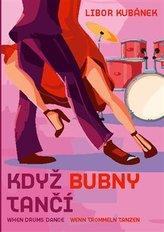 Když bubny tančí