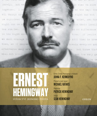 Ernest Hemingway: Svědectví jednoho života