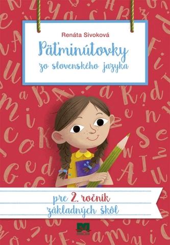 Päťminútovky zo slovenského jazyka pre 2. ročník základných škôl, 2. vydanie