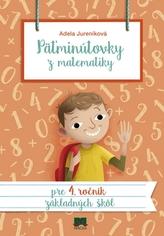 Päťminútovky z matematiky pre 4. ročník ZŠ, 2. vydanie