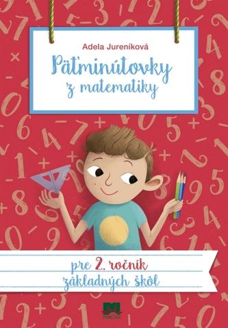 Päťminútovky z matematiky pre 2. ročník ZŠ, 2.vydanie
