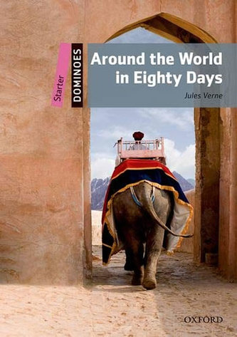 Dominoes Starter - Around The World in Eighty Days with Audio Mp3 Pack