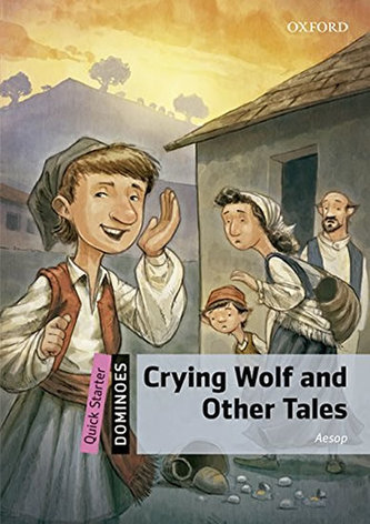 Dominoes Quick Starter - Crying Wolf and Other Tales with Audio Mp3 Pack
