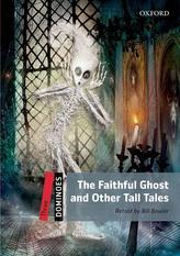 Dominoes Three - The Faithful Ghost and Other Tall Tales with Audio Mp3 Pack