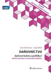 Daňovníctvo Daňová teória a politika I