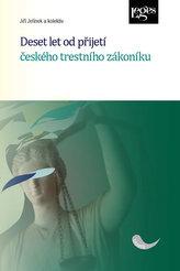 Deset let od přijetí českého trestního zákoníku