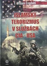 Islamský terorizmus v službách CIA - USA