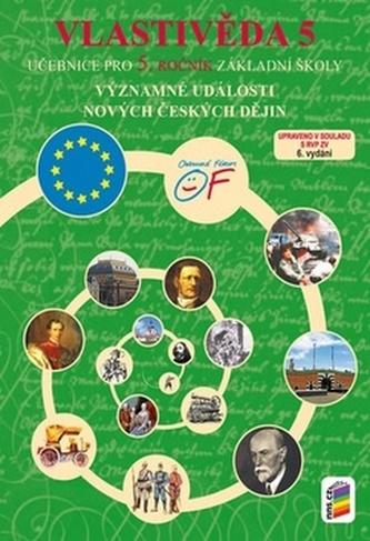 Vlastivěda 5 Významné události nových českých dějin