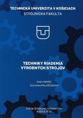 Techniky riadenia výrobných strojov