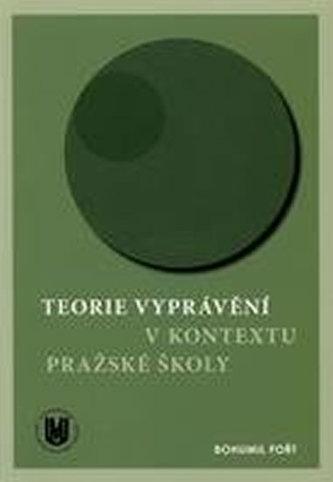 Teorie vyprávění v kontextu Pražské školy