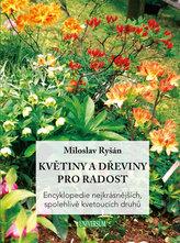 Květiny a dřeviny pro radost