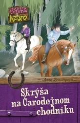 Katka a Azuro 3: Skrýša na Čarodejnom chodníku