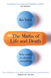 The Maths of Life and Death -