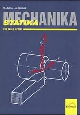Mechanika Statika pro školu a praxi