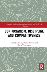 Confucianism, Discipline, and Competitiveness