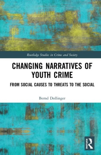 Changing Narratives of Youth Crime