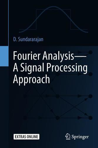 Fourier Analysis-A Signal Processing Approach