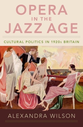 Opera in the Jazz Age