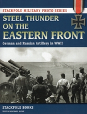 Steel Thunder on the Eastern Front