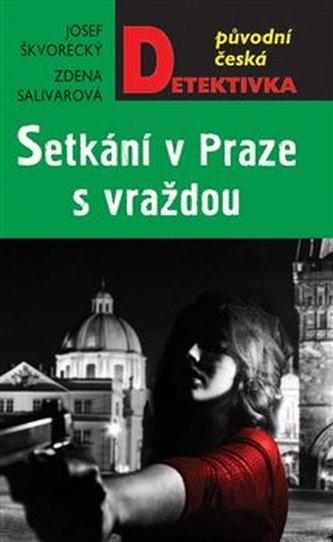 Setkání v Praze s vraždou