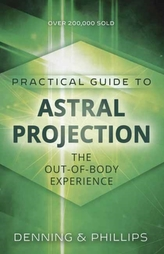 Practial Guide to Astral Projection