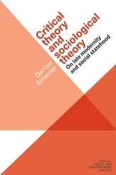 Critical Theory and Sociological Theory