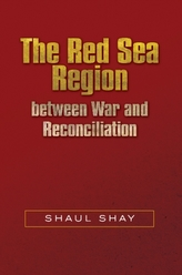 The Red Sea Region  between War and Reconciliation