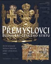 Přemyslovci Budování českého státu
