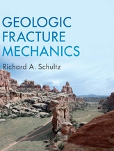 Geologic Fracture Mechanics