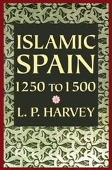 Islamic Spain, 1250-1500