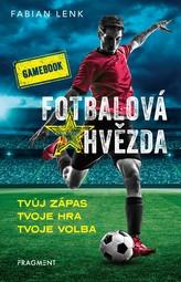 Fotbalová hvězda - gamebook