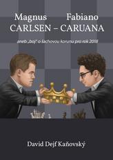 Magnus Carlsen - Fabiano Caruana
