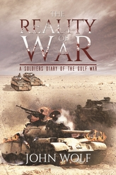 The Reality of War - A Soldier's Diary of the Gulf War