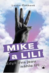 Mike a Lili - Když dva jsou náhle tři