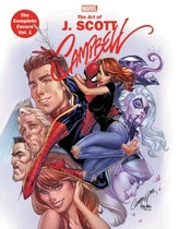Marvel Monograph: The Art Of J. Scott Campbell - The Complete Covers Vol. 1