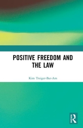 Positive Freedom and the Law
